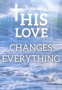 General - His Love Changes Everything